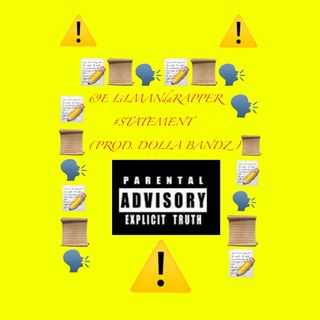 69E LiLMANdaRAPPER - #STATEMENT ( Prod. Dolla Bandz )