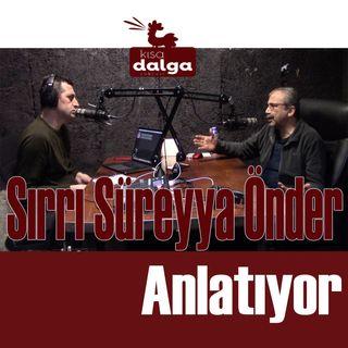 Sırrı Süreyya Önder Anlatıyor: Bütün bölümler