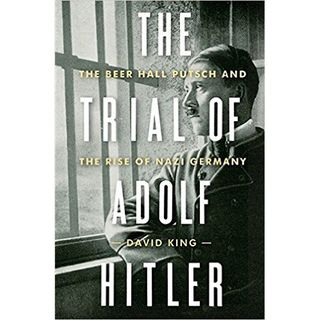 David King The Trial Of Adolf Hitler