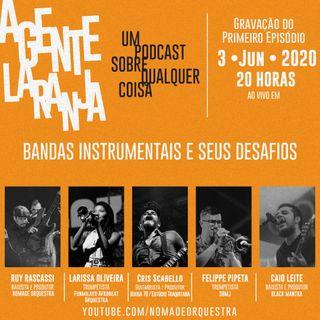 Ep.01 Bandas instrumentais e seus desafios