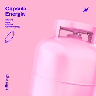 CAPSULE • Energia