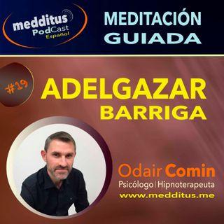 #19 Meditación para Adelgazar Barriga, con Odair Comin