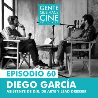 EP60: Lead dresser y Asistencia de Dir. de Arte (con Diego García)