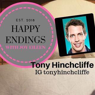 Happy Endings with Joy Eileen: Tony Hinchcliffe