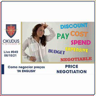 #049 - Price Negotiation – Como negociar preços em Inglês-