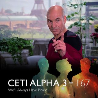 167 - We'll Always Have Picard