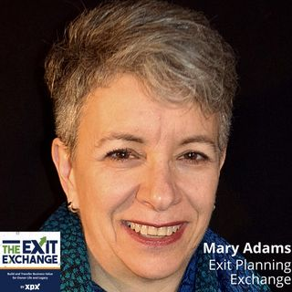 Mary Adams, Exit Planning Exchange (The Exit Exchange, Episode 1)
