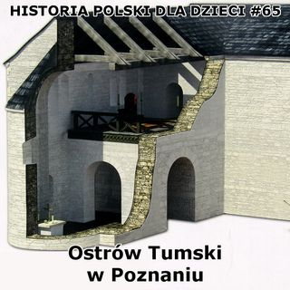 65 - Ostrów Tumski w Poznaniu