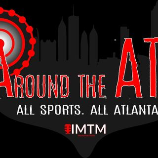 Around The ATL Episode 62