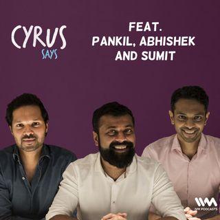 Ep. 288: Feat. Pankil, Abhishek and Sumit