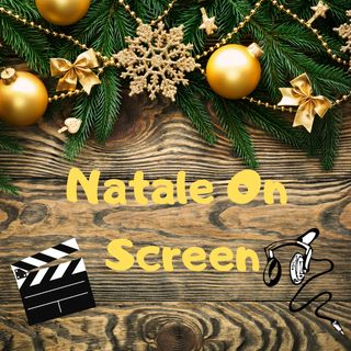Christmas is coming (part 2): Natale on screen