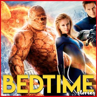 Fantastic Four - Bedtime Story