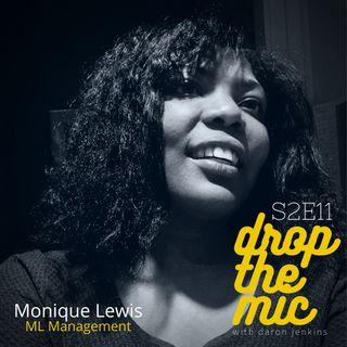 Drop The Mic S2 Ep11: Monique Lewis -  PR Consultant, ML Management