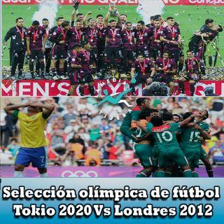Selección Olímpica Tokio 2020 Vs Londres 2012