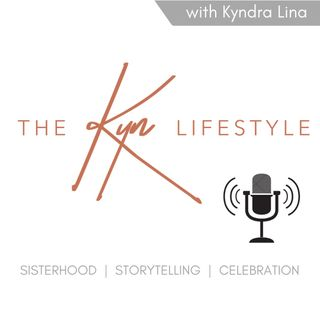 EP 1: Introducing The Kyn Lifestyle / Meet Kyn
