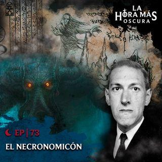 Ep73: El Necronomicón