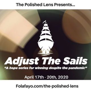 34: Adjust The Sails - Focus on Health