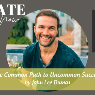 2267 My Strength Is My Story with John Lee Dumas, The Common Path to Uncommon Success
