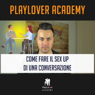 977 - Come fare il sex up di una conversazione