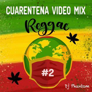 Cuarentena Mini Mix Reggae #2