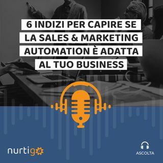 NURTIGO #9 // Scopri se la Marketing Automation può esserti utile
