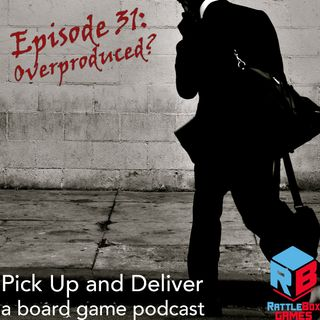 031: Overproduced?