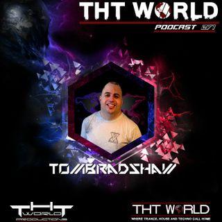 THT World Podcast 271 by Tom Bradshaw [December 2020]