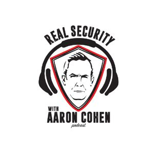 Real Security with Aaron Cohen