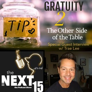 Gratuity 2: The Other Side of The Table