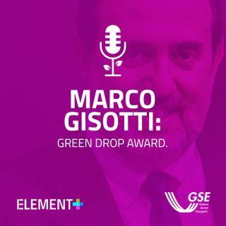 Marco Gisotti: Green Drop Award