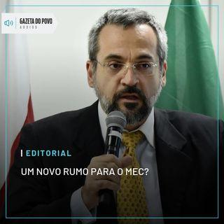 Editorial: Um novo rumo para o MEC?