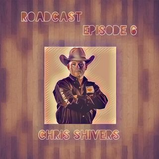 Episode 6 Chris Shivers