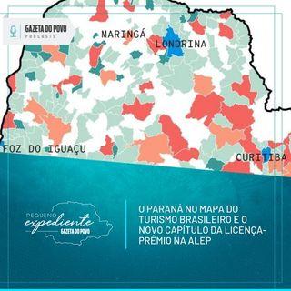 Pequeno Expediente #92: o Paraná no Mapa do Turismo Brasileiro e o novo capítulo da licença-prêmio