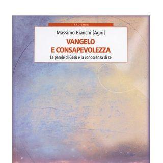 MASSIMO BIANCHI con LA VISIONE ALCHEMICA DEI VANGELI