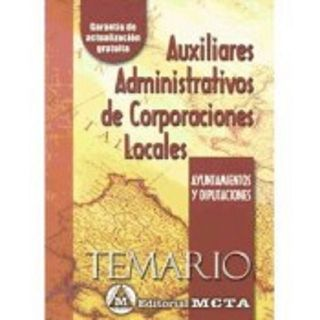 Descarga el temario para Auxiliar Administrativo de las Corporaciones Locales GRATIS Primera parte: Derecho político y Constitucional.