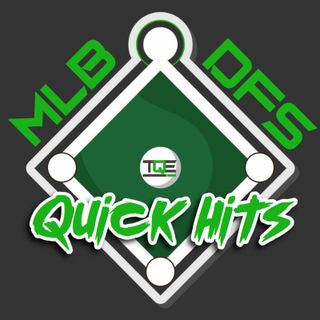 MLB DFS Quick Hits 4/8