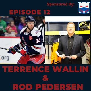 Ep. 12- Terrence Wallin & Rod Pedersen