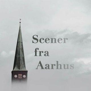 Scener fra Aarhus