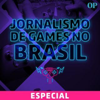 Especial - Como anda o Jornalismo de Games no Brasil (Entrevista com Théo Azevedo)
