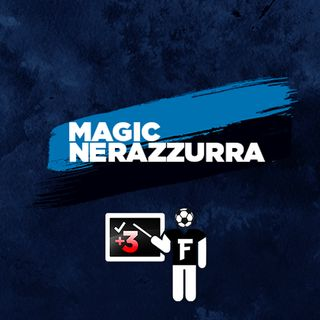 Episodio Magic Nerazzurra - Fantacalcista - 16/04/2021