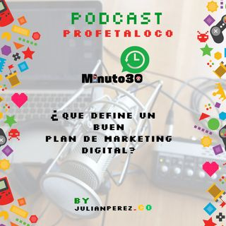 ¿Qué define un buen plan de marketing digital?