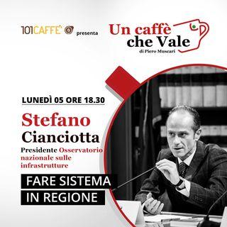 Stefano Cianciotta: Fare sistema in Regione