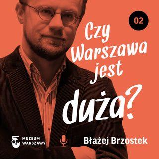 2) Czy Warszawa jest duża?