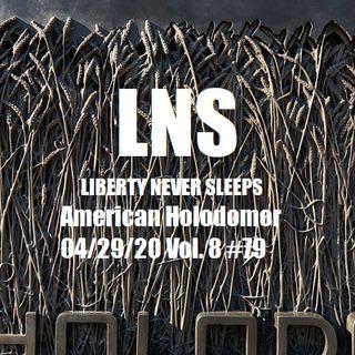 American Holodomor 04/29/20 Vol. 8 #79