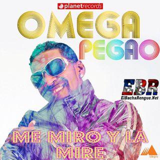 Omega El Fuerte - Pegao (Me Miro y La Mire)tiktok 2020