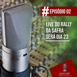 Entrevista - Live do Rally da Safra será dia 23