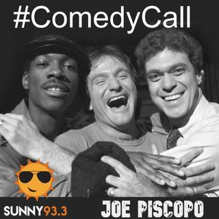 Our Comedy Call with Joe Piscopo