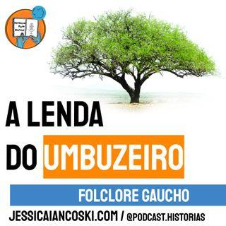 [T4 #2] A Lenda do Umbuzeiro - Folclore Gaucho | Historinha