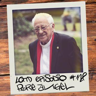 #118: El padre Ángel - La Iglesia en tiempos de pandemia