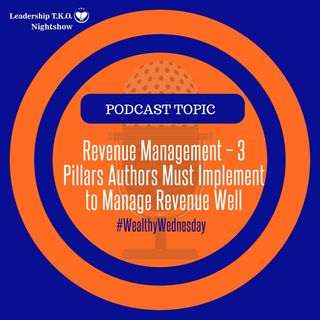 Revenue Management – 3 Pillars Authors Must Implement to Manage Revenue Well